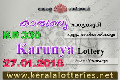 Kerala Lottery Results  27-Jan-2018 Karunya KR-330 www.keralalotteries.net