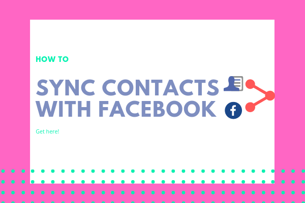 How To Get Contacts From Facebook To Iphone<br/>