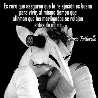 Mario Fattorello ©2016 frases sobre relajación