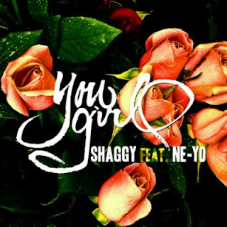 Shaggy - You Girl Lyrics (Ft. Ne-Yo)