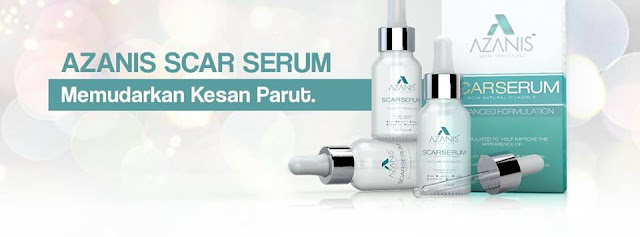 azanis scar serum new and improved, cara hilangkan parut, serum parut azanis