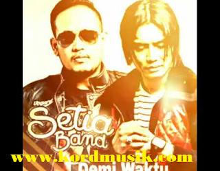 Kunci GItar lagu Setia Band - Demi Waktu