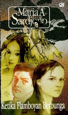 Download Novel Ketika Flamboyan Berbunga PDF |  Maria A. Sardjono