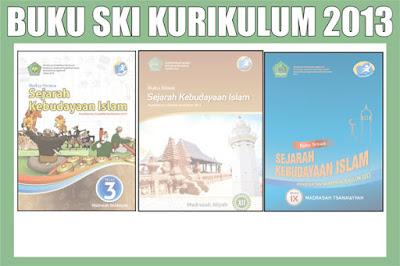 Buku SKI Madrasah Aliyah Kurikulum 2013 Kelas X, XI, XII