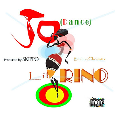 [DOWNLOAD MUSIC] Lil Rino — Jo (Dance) [Prod. by Skippo]