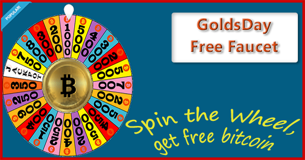 http://goldsday.com/free-bitcoin/?r=12jRy674S7XxN64mz1HhoJMVPvkYhvmqxe