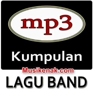 Download Kumpulan Lagu Band Indonesia Mp3