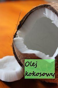 Olej kokosowy  i jego działanie w kosmetyce