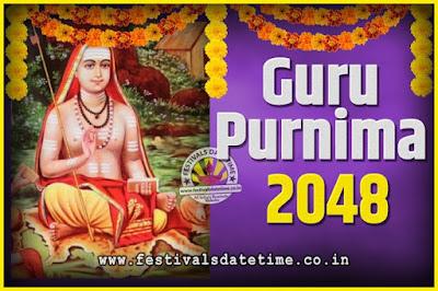 2048 Guru Purnima Pooja Date and Time, 2048 Guru Purnima Calendar