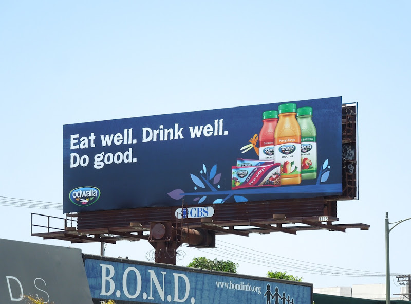 Eat well Drink well Odwalla billboard