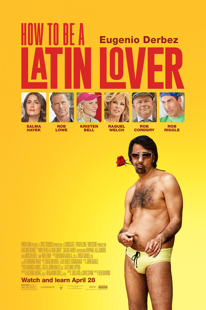 How to Be a Latin Lover (2017) Salma Hayek, Kristen Bell, Rob Lowe, Raquel Welch, Rob Riggle