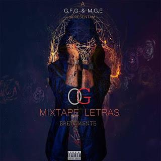 OG Skatron - Mixtape Letras