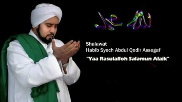 Habib Syech - Ya Rosulullah Salamun Alaik dan Artinya