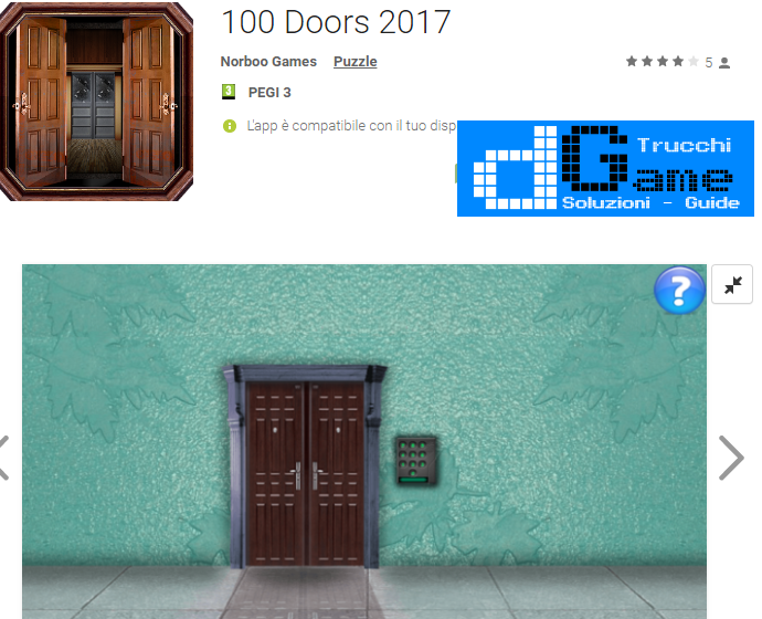 Soluzioni 100 Doors 2017 livello  1  2  3  4  5  6  7  8  9 10 | Trucchi e  Walkthrough level