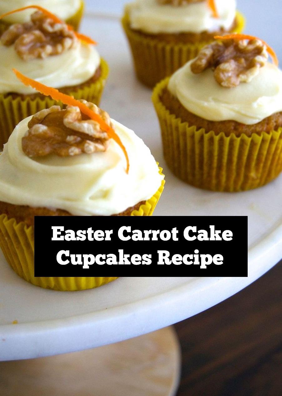 Easter Carrot Cake Cupcakes Recipe | Easter Cupcakes Recipe | Cupcakes Recipe | Easter Dessert Recipe | Easter Treats | Carrot Cake Recipe #easter #carrotcake #cupcakes #eastercupcakes #eastertreats #easterdessert #cupcakesrecipe