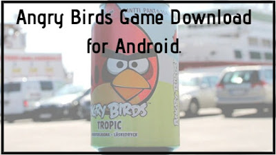 Angry Birds Game Download for Android