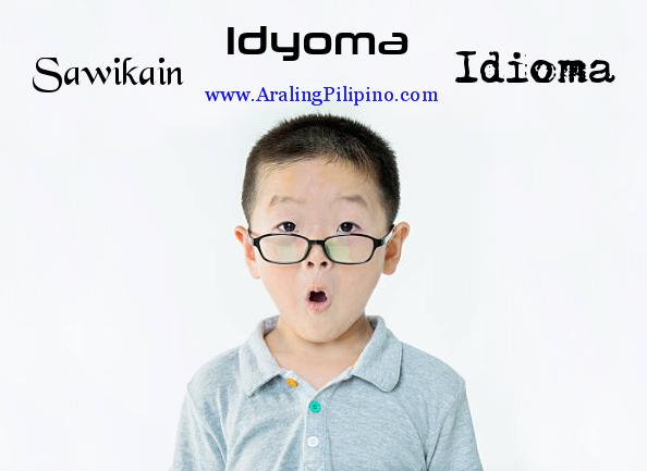 sawikain, idyoma, idioma