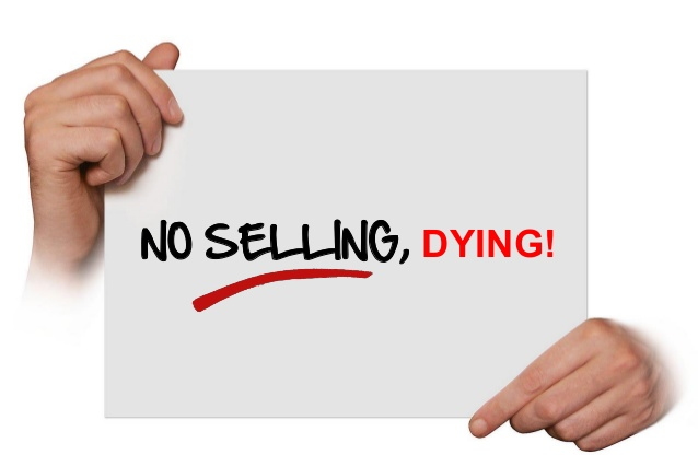 NO SELLING, DYING