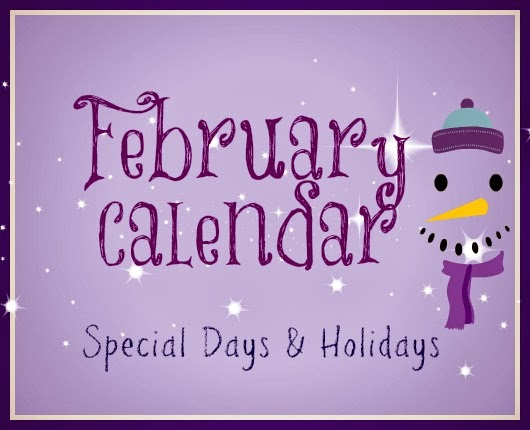 February Holidays Calendar for Special Days to Plan Activities