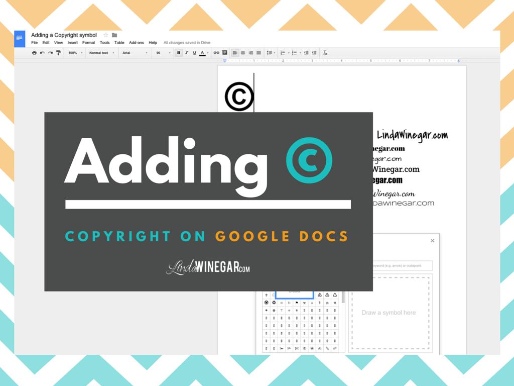 Adding A Copyright Symbol On Google Docs Linda Winegar