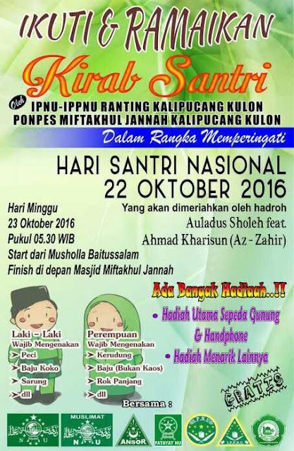 Event Batang | 23 Oktober 2016 | IPNU-IPPNU Kalipucang | Kirab Santri Hari Santri Nasional 2016