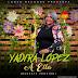 Yadira Lopez – A Ella (Bachata Versión)