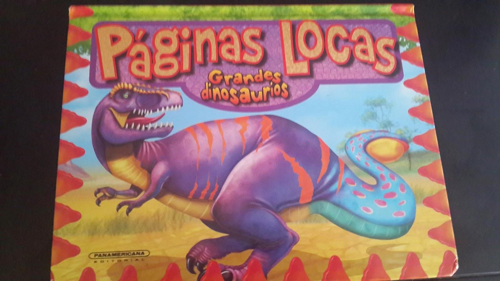 "#Hoyleemos:Páginas Locas ""Grandes Dinosaurios"""