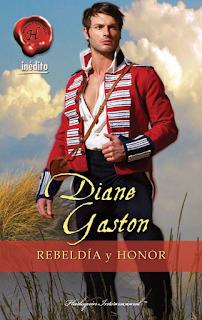 Diane Gaston - Rebeldia Y Honor