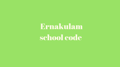 Ernakulam School Code
