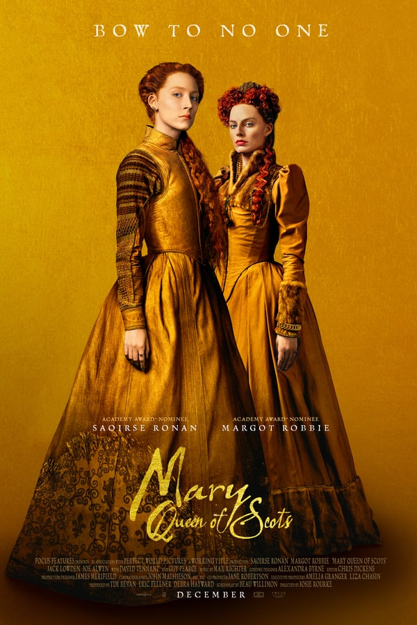 Mary Queen of Scots – Maria, Rainha dos Escoceses