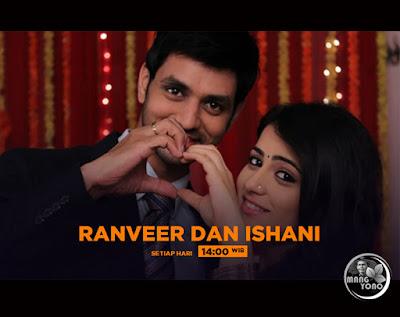 Ranveer dan Ishani di SCTV