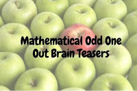 Odd One Out Mathematical Brain Teasers