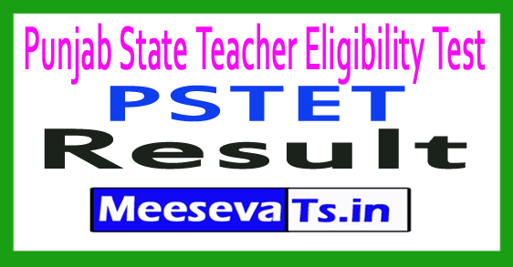 Punjab Teacher Eligibility Test PSTET Result 2018