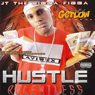 JT The Bigga Figga – Hustle Relentless (2002) [CD] [FLAC]