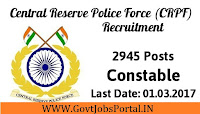 Central Reserve Police Force Recruitment 2017– 2945 Constables