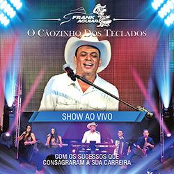 CD Frank Aguiar – O Cãozinho dos Teclados 25 Anos Ao Vivo (2016)