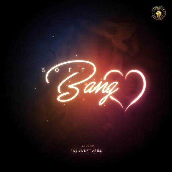 Download Music : Soft - Bang Luv