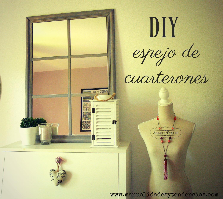 Ikea hack: Espejo de cuarterones - Handbox Craft Lovers | Comunidad ...