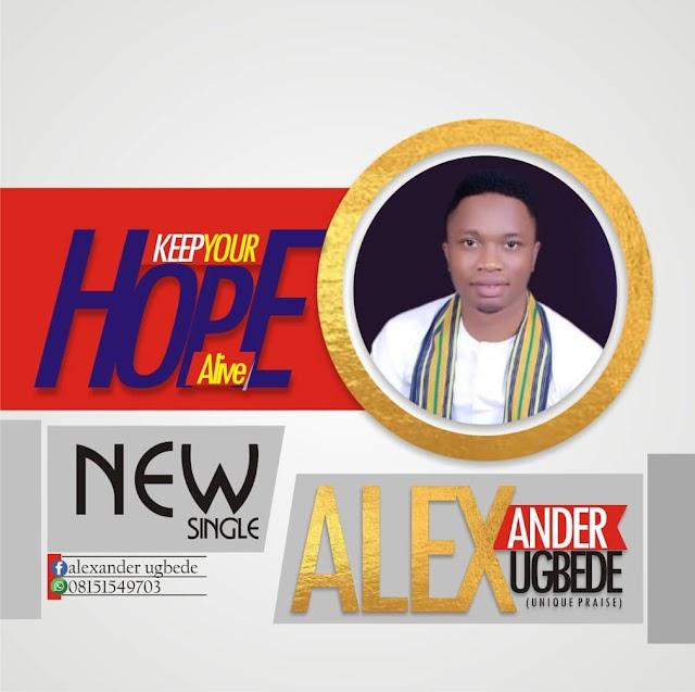 Alexander Ugbede_Hope Alive