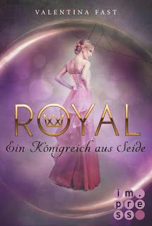 Royal- Ein Königreich aus Seide, Valentina Fast