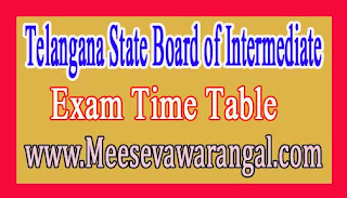 Telangana State Board of Intermediate Inter 1st / 2nd Year March 2017 Exam Time Table
