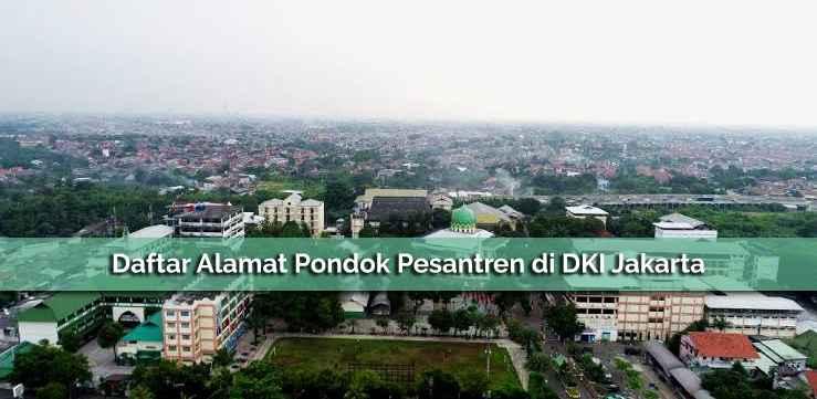 Daftar Pondok Pesantren Yang Ada di DKI Jakarta