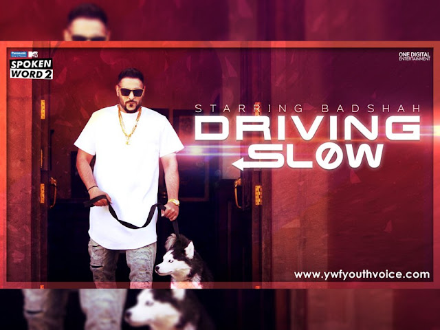 Driving Slow - Badshah (2016) HD Punjabi Song, Download Driving Slow - Badshah Full Clean HD Highquality Cover Wallpaper AlbumArt 720p, 1080p Video Song 320 Kbps MP3 VBR CBR or Original iTunes M4A Flac CD RIP