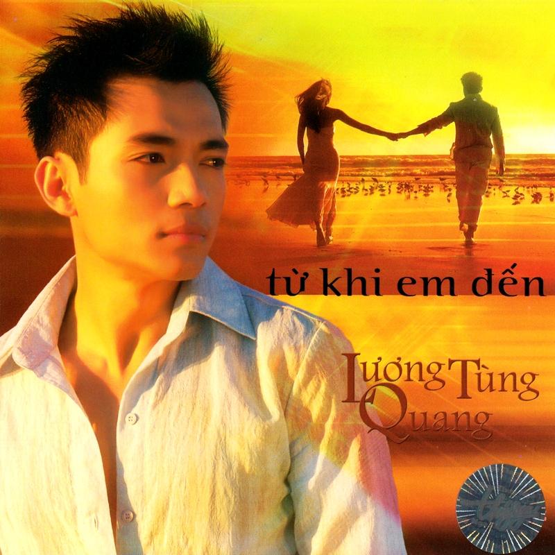 Thúy Nga CD321 - Lương Tùng Quang - Từ Khi Em Đến (NRG)