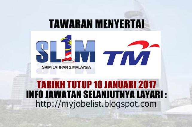 Skim Latihan 1malaysia Sl1m Di Telekom Malaysia Berhad Tm 10 Januari 2017 Isketambola Isketambola