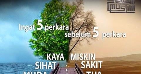 Suka Suka Ingat 5 Perkara Sebelum Datang 5 Perkara
