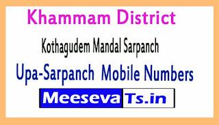 Kothagudem  Mandal Sarpanch Upa-Sarpanch Mobile Numbers Khammam District in Telangana State