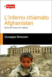 L'inferno chiamato Afghanistan