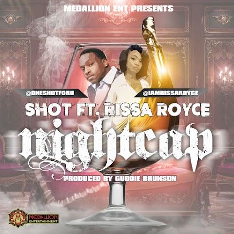 "Shot releases new club anthem ""Nightcap ft. Rissa Royce"""