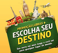 Promoção Lubrax 'Escolha seu destino' www.promocaoescolhaseudestino.com.br